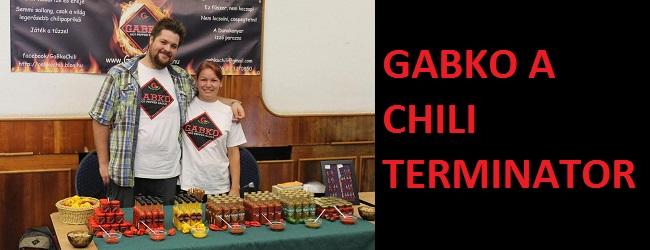 GaBko, a chili Terminátor