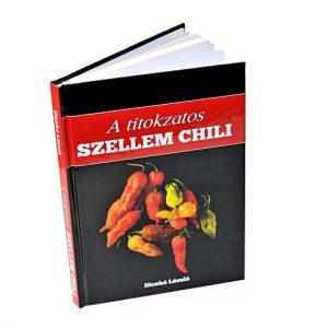 A titokzatos szellem chili-Diczkó László
